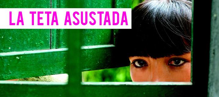 Acının Sütü - La Teta Asustada (2009) Dram / İspanya, Peru La-teta-asustada